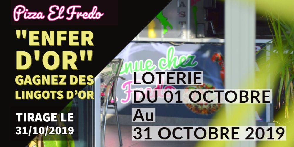 """Loterie  """"L'ENFER D'OR"""" du 1er au 31/10/2019"""